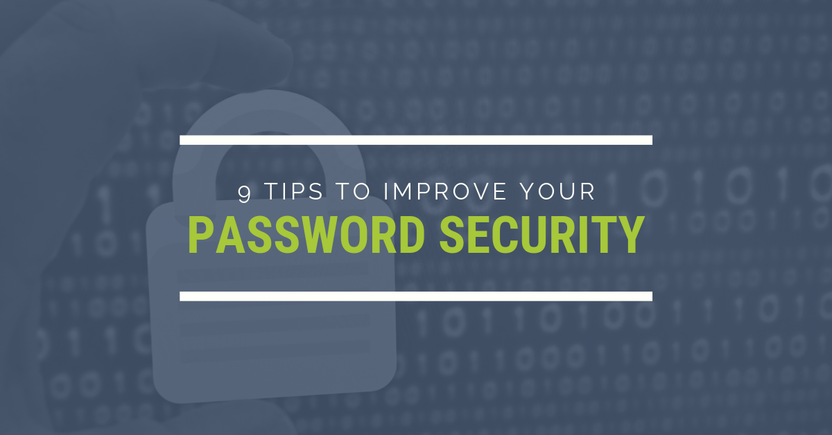 9-Tips-to-Improve-Your-Password-Security-blog-banner