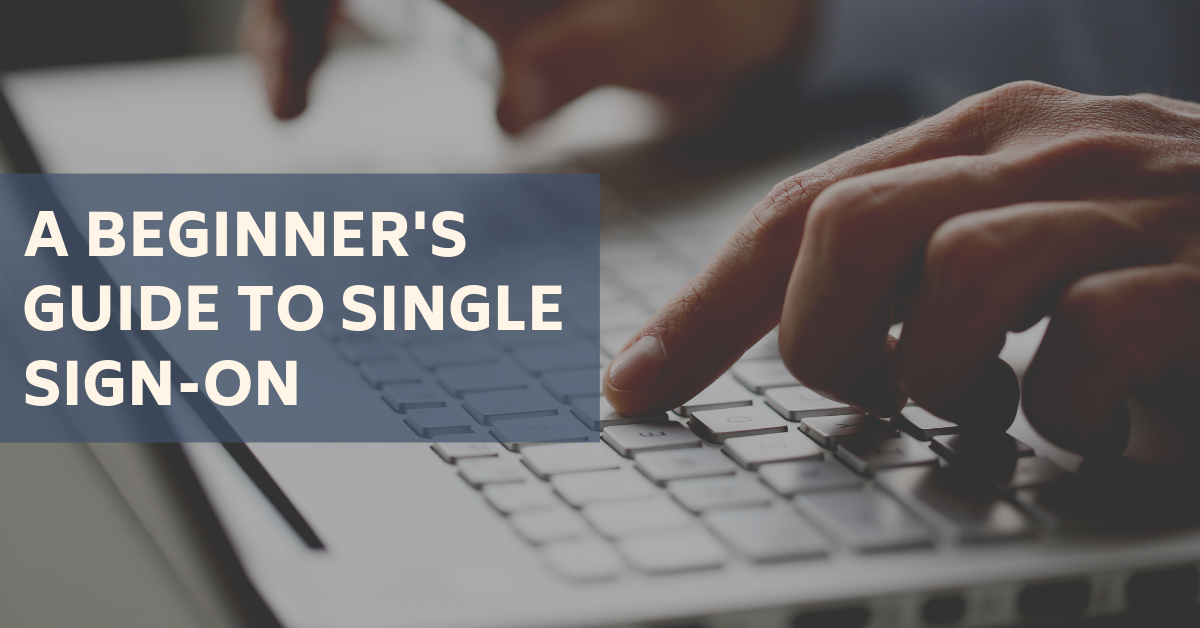 A-BEGINNERS-GUIDE-TO-SINGLE-SIGN-ON-BLOG-BANNER