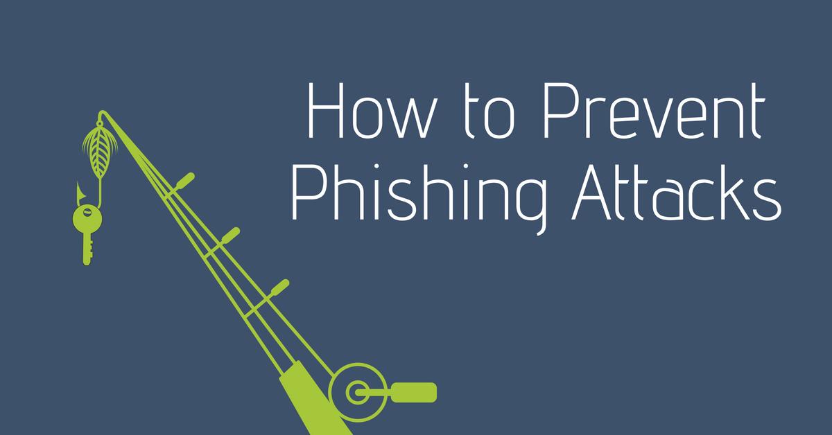 How-to-Prevent-Phishing-Attacks
